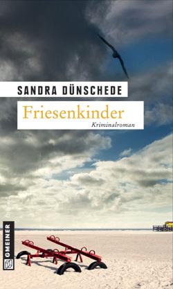 Friesenkinder – der neue Roman von Sandra Dünschede