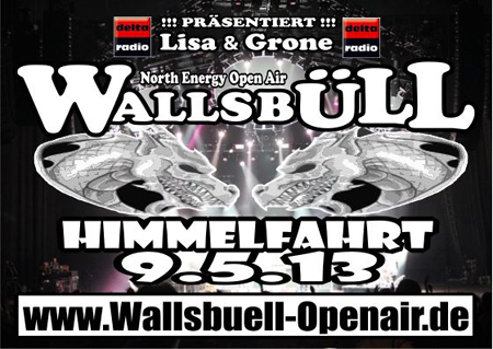 Himmelfahrt 2013 geht das neue Wallsbüll Open Air an den Start