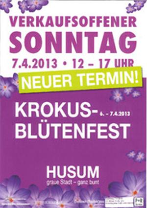 Verkaufsoffener Sonntag am 7. April 2013 in Husum zum Krokusblütenfest