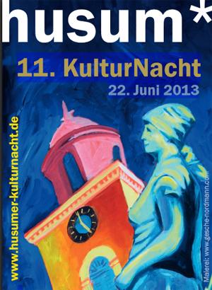 Programm zur 11. Husumer KulturNacht am 22. Juni 2013