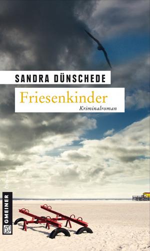 """Sandra Dünschede kommt zur Lesung in das NordseeCongressCentrum """"Friesenkinder"""""""