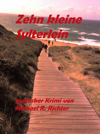 """Krimi """"Zehn kleine Sylterlein"""" unter Top 100 bei neobooks"""