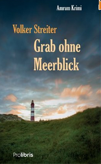 Kriminell! Volker Streiter liest aus seinem Buch – Grab ohne Meerblick – NCC Husum