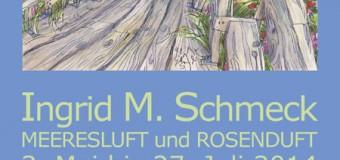 """Ingrid M. Schmeck zeigt Arbeiten im Haus Peters, Tetenbüll, unter dem Motto """"Meeresluft und Rosenduft"""""""