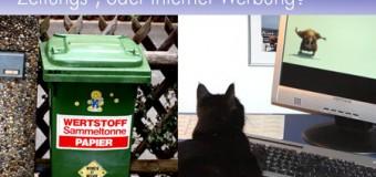 Heute schon Geld in den Müll geschmissen? Vergleich Werbung im Internet und gedruckte Anzeigen