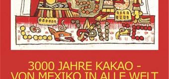 Haus Peters in Tetenbüll: 3000 Jahre Kakao – von Mexiko in alle Welt