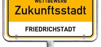 Wettbewerb Zukunftsstadt: Friedrichstadt ist dabei!
