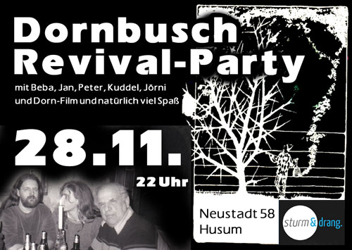 Vorankündigung! Dornbusch Revival-Party am 28. November in Husum