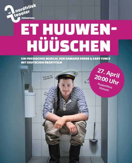 Husum Hus: Musical Et Huuwen-Hüüschen (Das Hafenklo) - Nordfriesland