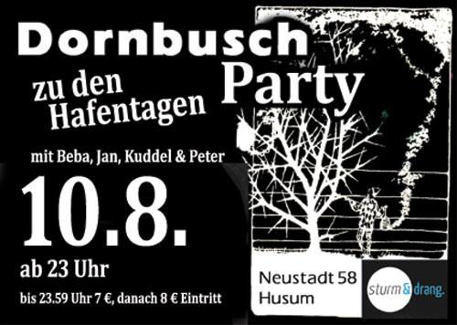 Dornbusch-Party im Sturm & Drang zu den Hafentagen in Husum